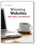 Winning Websites for Small Businesses by Chris Mole